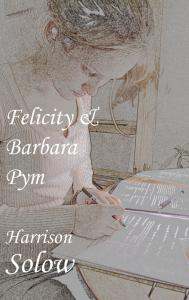 Cover of Felicity & Barbara Pym